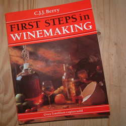 First Steps in Winemaking by CJJ Berry